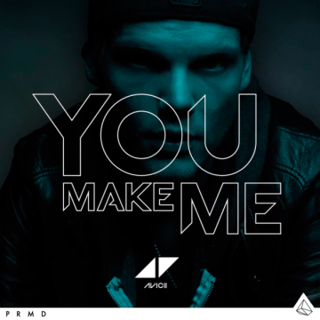 Avicii-You-Make-Me-2013-1200x12001-590x590[1]